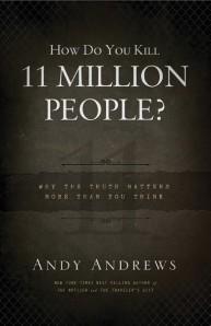 how-do-you-kill-11-million-people