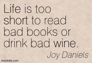 quotation-joy-daniels-life-short-wine-meetville-quotes-5692