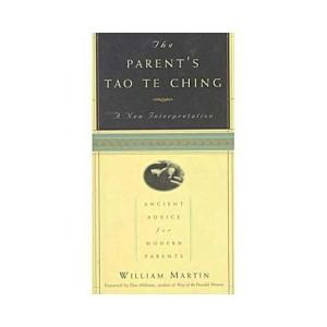 the-parents-tao-te-ching-ancient-advice-for-modern-parents-a-new-interpretation_2816976